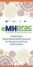 eMHprac_Digital_Mental_Health_Resources_for_Aboriginal_and_Torres_Strait_Islanders_thumbnail.jpg