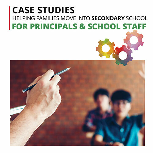 Case Studies helping families secondary-for principals