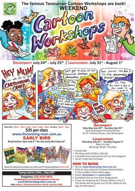 Northern Tasmania Weekend Cartoon Workshops for the parents & schools.jpg