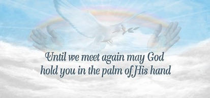 Until_We_Meet_Again_may_God_hold_you_in_the_palm_of_his_Hands.jpg