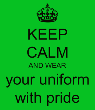 keep_calm_and_wear_your_uniform_with_pride.png