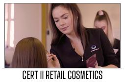 Cert II Retail Cosmetics