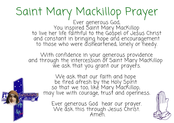 Copy of Copy of Ever generous God, You inspired Saint Mary MacKillop To live her life faithful to the Gospel of Jesus Christ and constant in bringing hope and encouragement to those who we.png
