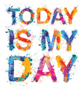 Today_is_my_Day.png